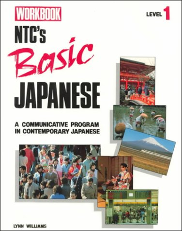 NTC Basic Japanese Level 1 Workbook (Language - Japanese) (Japanese Edition)