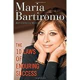 The 10 Laws of Enduring Success ~ Maria Bartiromo