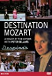 Destination: Mozart - A Night at the...