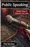 img - for Public Speaking: Simple Steps to Improve Your Skills book / textbook / text book