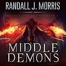 Middle Demons Audiobook by Randall J Morris Narrated by Jim Pelletier