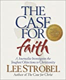 Case for Faith (Strobel, Lee) (0310807298) by Lee Strobel