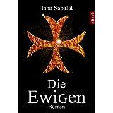 "Die Ewigenvon ""Tina Sabalat"""