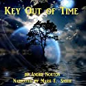 Key Out of Time: Time Traders, Book 4 (       UNABRIDGED) by Andre Norton Narrated by Mark F. Smith