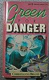 Green for Danger (006080551X) by Brand, Christianna