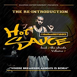 Hot Sauce - The Re-introduction: Back To The Streets Volume 1