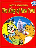 The King of New York (Softi's Adventures)