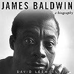 James Baldwin: A Biography | David Leeming