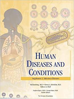 Human Diseases and Conditions - Supplement II: Infectious ...