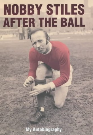 nobby-stiles-after-the-ball-my-autobiography-signed-by-author