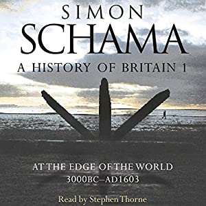 A History of Britain: Volume 1 Audiobook