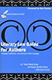 cover of Literary Law Guide for Authors: Copyrights, Trademarks and Contracts in Plain Language