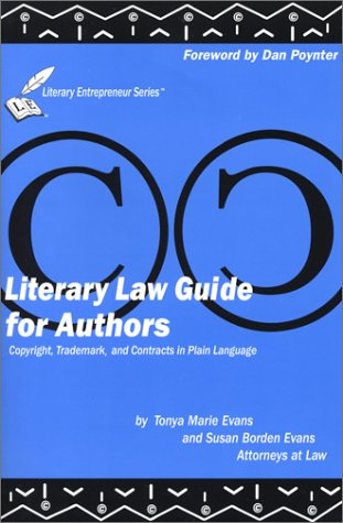 Literary Law Guide for Authors: Copyright, Trademark, and Contracts in Plain English with CDROM