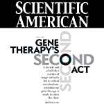 Scientific American: Gene Therapy's Second Act | Ricki Lewis