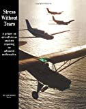 Stress Without Tears: A primer on aircraft-stress analysis requiring no advanced mathematics