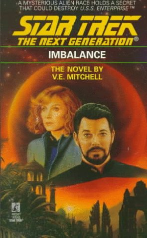 Imbalance (Star Trek The Next Generation, No 22), V.E. MITCHELL
