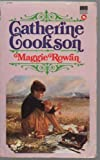 Maggie Rowan (0552084441) by CATHERINE COOKSON