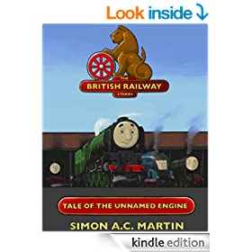 Tale of The Unnamed Engine (The British Railway Stories Book 1)