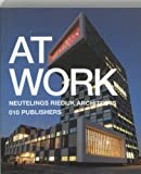 img - for Neutelings Riedijk Architects: At Work book / textbook / text book
