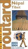 Guide du Routard : Népal - Tibet 2003 par Josse