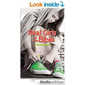Real Girls of the Bible: A 31-Day Devotional (Faithgirlz)