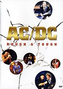 AC/DC: Rough & Tough