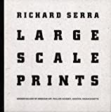 img - for Richard Serra: Large Scale Prints By Richard Serra book / textbook / text book