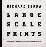Richard Serra:Large Scale Prints