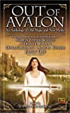 img - for Out of Avalon: An Anthology of Old Magic & New Myths book / textbook / text book