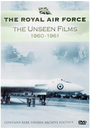 Royal Air Force - The Unseen Films 1960-1961 [DVD]