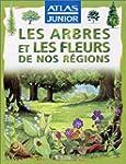Les arbres et les fleurs de nos r�gions