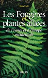Foug�res et plantes alli�es d'Europe occidentale
