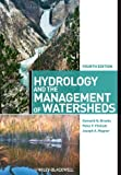 img - for By Kenneth N. Brooks Hydrology and the Management of Watersheds (4th Edition) book / textbook / text book