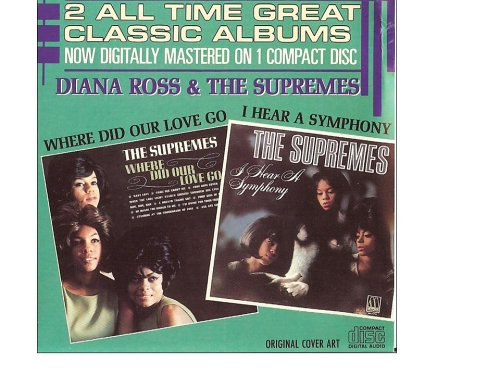 Diana Ross and The Supremes - Where Did Our Love Go / I Hear A Symphony (UK Import) - Zortam Music