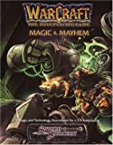 Warcraft Magic and Mayhem