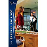 Falling For The Boss (Silhouette Special Edition)