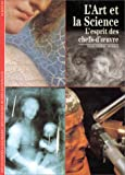 echange, troc Jean-Pierre Mohen - L'Art et la science : L'Esprit des chefs-d'oeuvre