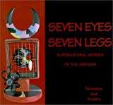 img - for Seven Eyes, Seven Legs: Supernatural Stories of the Abenaki book / textbook / text book