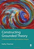 Constructing grounded theory : a practical guide through qualitative analysis /