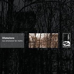 Dilatazione - 癮 - 时光忽快忽慢,我们边笑边哭!