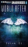 World After (Penryn & the End of Days Series)