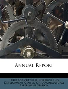 Annual Report: Ohio Agricultural Research and Developme, Ohio