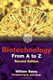 Biotechnology from A to Z (0199636931) by William Bains