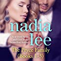 The Pryce Family, Books 1 - 3 Audiobook by Nadia Lee Narrated by Kirsten Leigh
