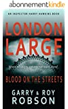 London Large: Blood on the Streets (English Edition)