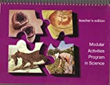 img - for Modular Activities Program in Science, TEACHER'S ANNOTATED EDITION (Invisible Systems, Models, Population Needs, Ecological Interactions) book / textbook / text book