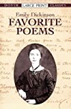 Favorite Poems (Dover Large Print Classics) by Dickinson, Emily (2012) Paperback