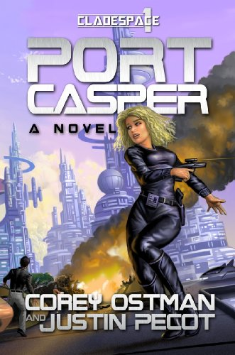 Port Casper (Cladespace Book 1)