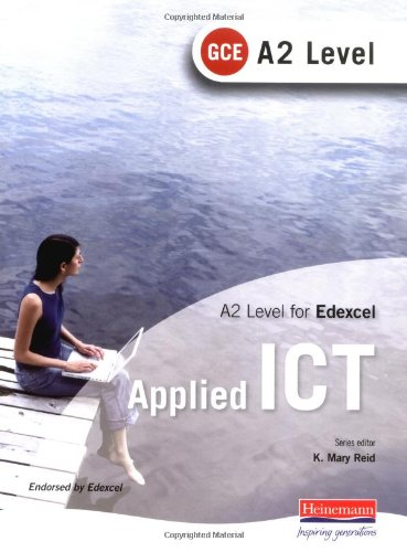 A2 GCE Applied ICT for Edexcel