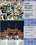 First Russian Reader (Volume 2): Bilingual for Speakers of English (Graded Russian Readers)